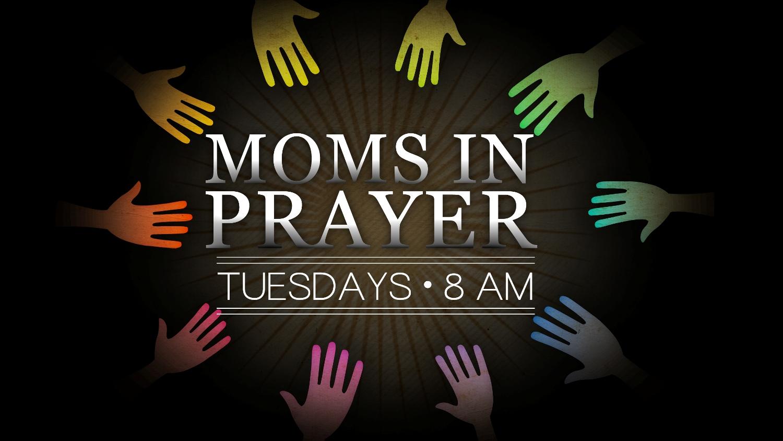 Moms in Prayer (Spring 2013)