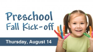 14 Preschool Fall Kick-off