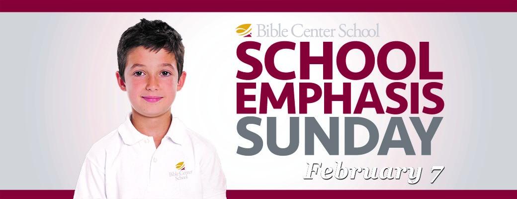 School Emphasis Sunday!