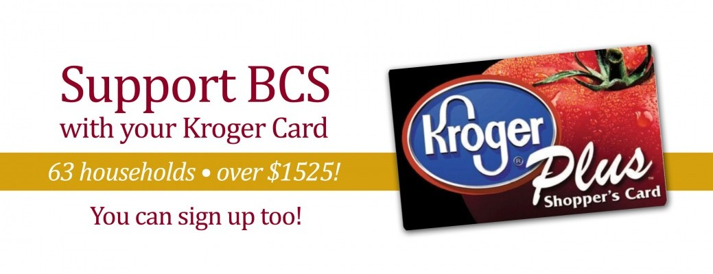 Use Your Kroger Card to Support BCS!