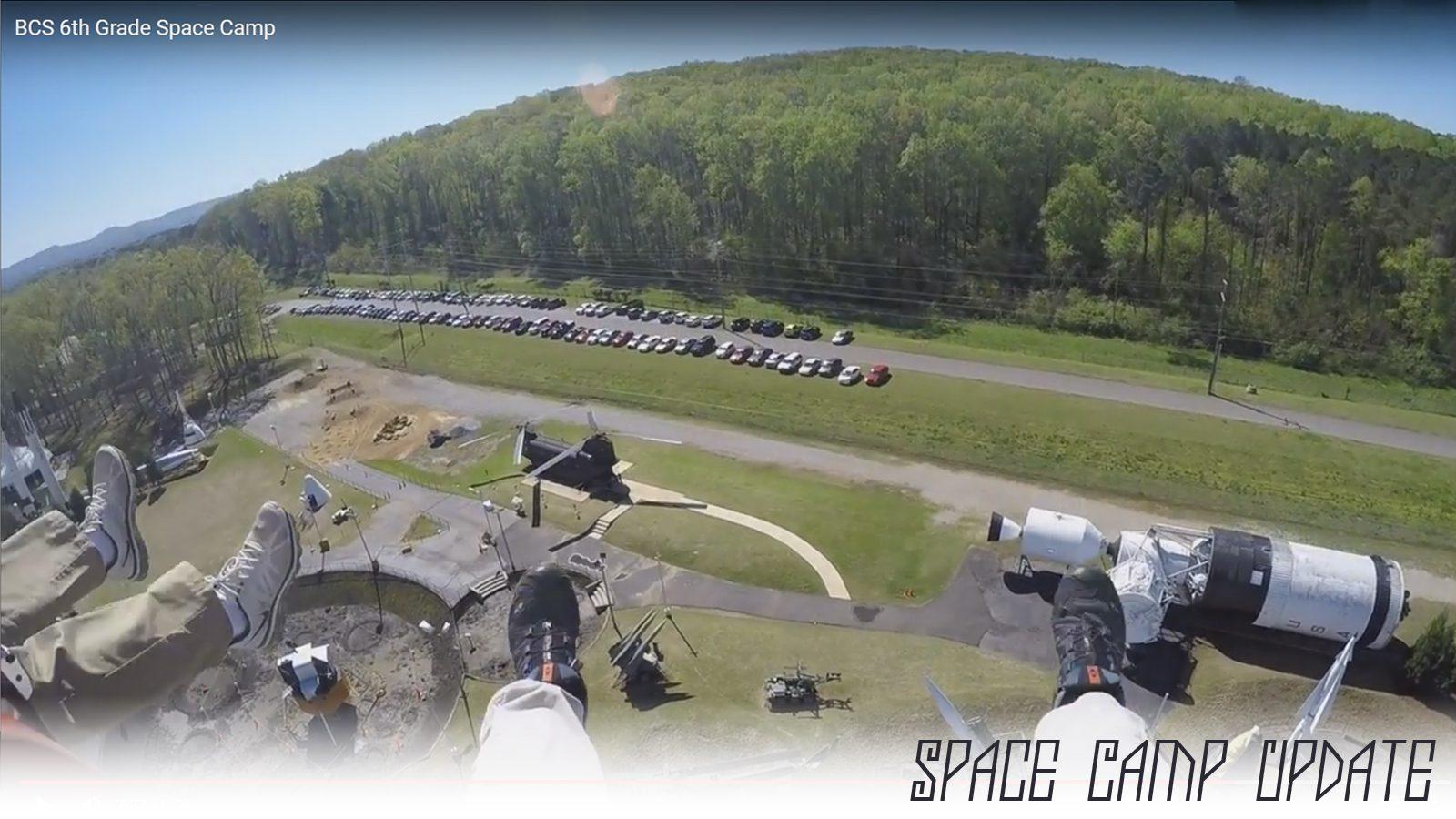Space Camp Update