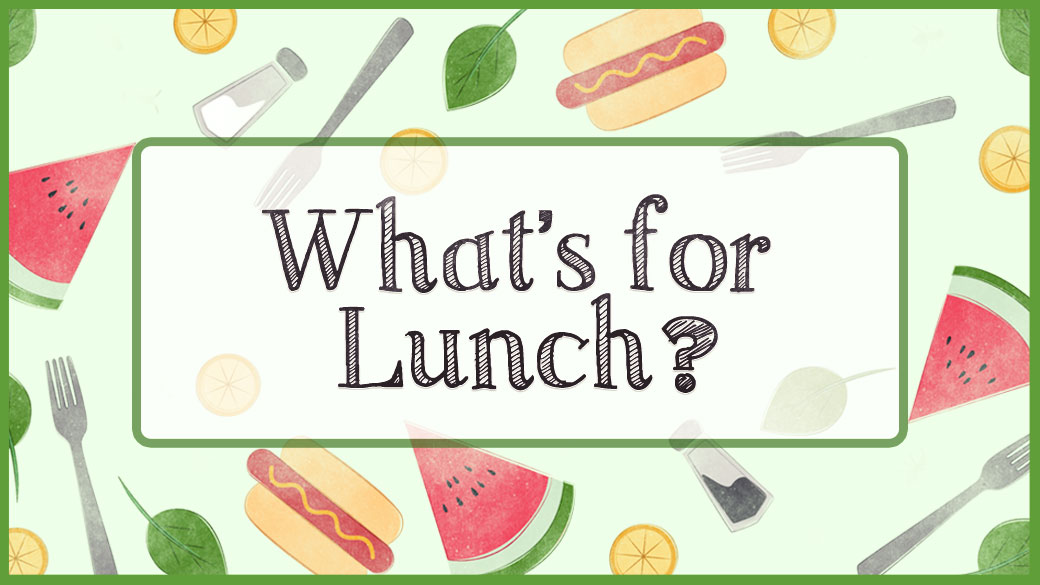 Preschool lunches (August)
