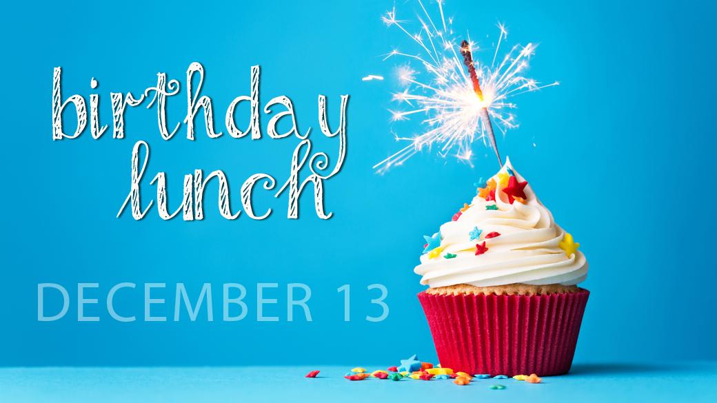 December Birthday Lunch