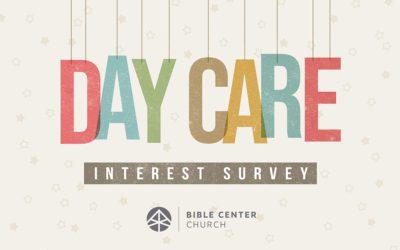 Bible Center Infant/Toddler Care Interest Survey