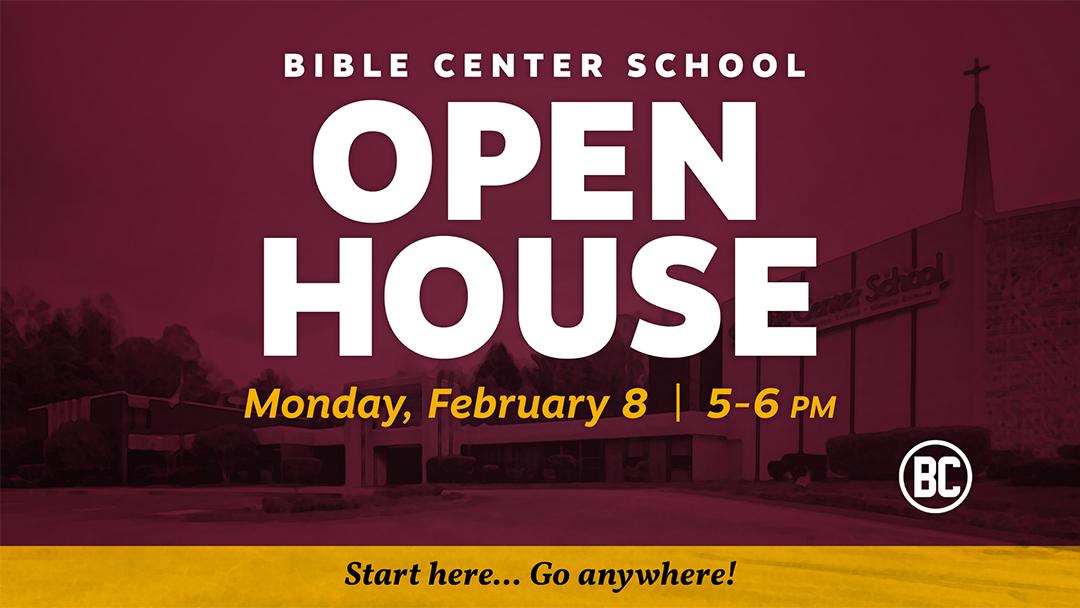 BIble Center School Open House